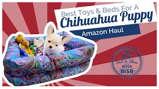 What are the Best Toys, Treats and Beds for Chihuahuas and Small Dogs - Puppy Haul