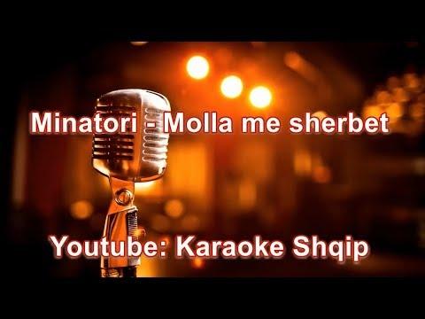 Minatori - Molla me sherbet | Karaoke Shqip