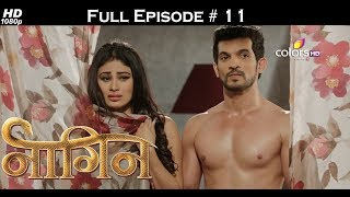Naagin - Full Episode 11 - With English Subtitles