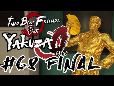 Two Best Friends Play Yakuza 0 (Part 68 FINAL)