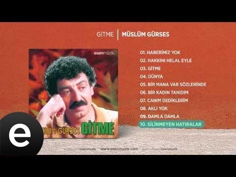 Silinmeyen Hatıralar (Müslüm Gürses) Official Audio #silinmeyenhatıralar #müslümgürses - Esen Müzik