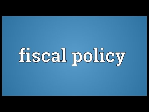 Fiscal policy Meaning