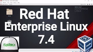 Red Hat Enterprise Linux 7.4 (RHEL 7.4) Installation + Guest Additions on Oracle VirtualBox [2017]