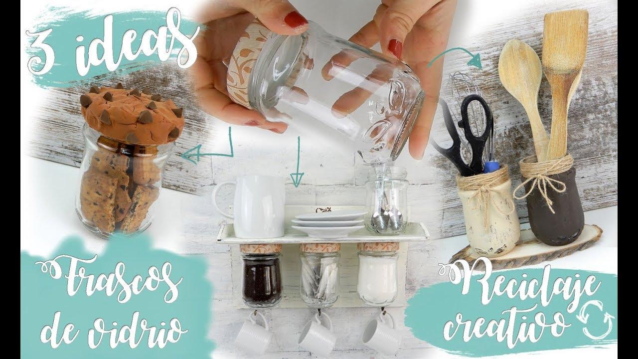 3 Ideas Fáciles Reutilizando Frascos De Vidrio Para Tu Cocina