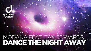 Modana feat. Tay Edwards - Dance The Night Away (Video Mix)
