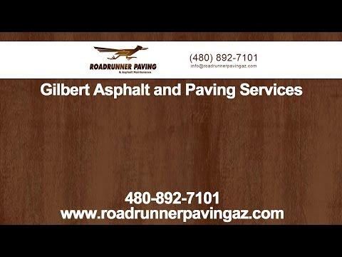 Gilbert Asphalt and Paving Services by Roadrunner