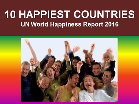 Top 10 Most Happiest Countries in the World | UN World Happiness Report 2016 -- a countdown