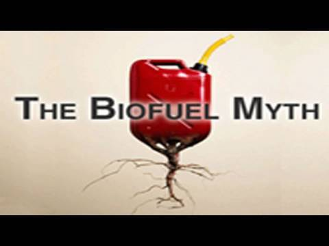 The Biofuel Myth - Trailer
