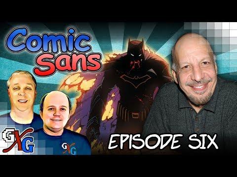 Dark Nights: Metal, Smoketown, Guano Guy & Erick Avari  Comic Sans Episode 6