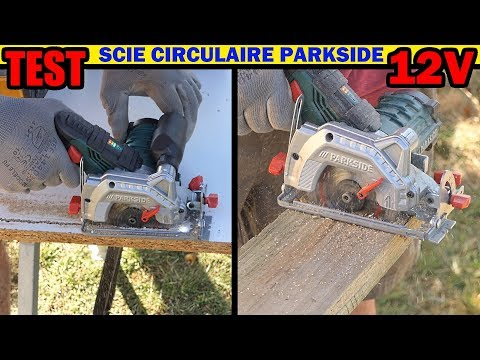 PARKSIDE Scie Circulaire 12V TEST LIDL PHKSA 12 A1 Type BOSCH GKS 12V-26 Cordless Circular Saw