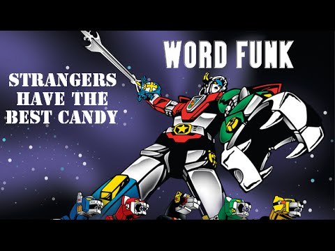 Word Funk #90: Strangers Have the Best Candy