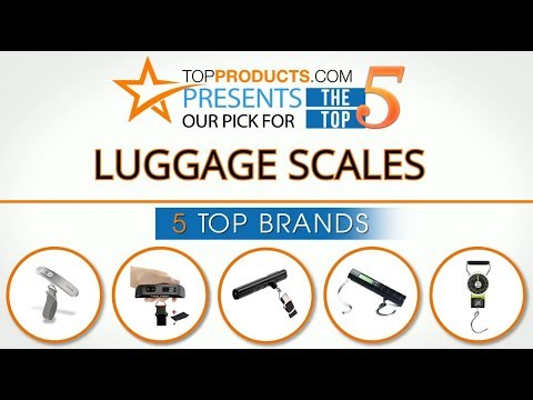 Best Luggage Scale Reviews 2017 – How to Choose the Best Luggage Scale