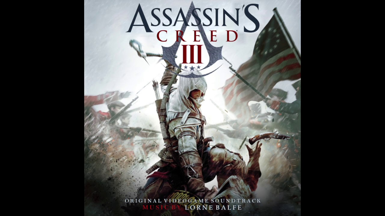 assassins creed 3 main theme lorne balfe