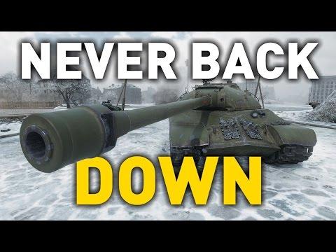 World of Tanks || Never Back Down