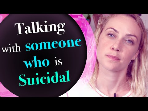 Talking with Someone who is Suicidal | Kati Morton