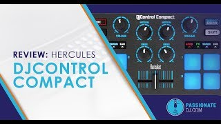 Hercules DJControl Compact Review: A Low Price Intro for New DJs