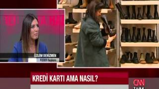 Kredi kartı nasıl kullanılmalı? Özlem Denizmen CNN Turk'te yanıtlıyor