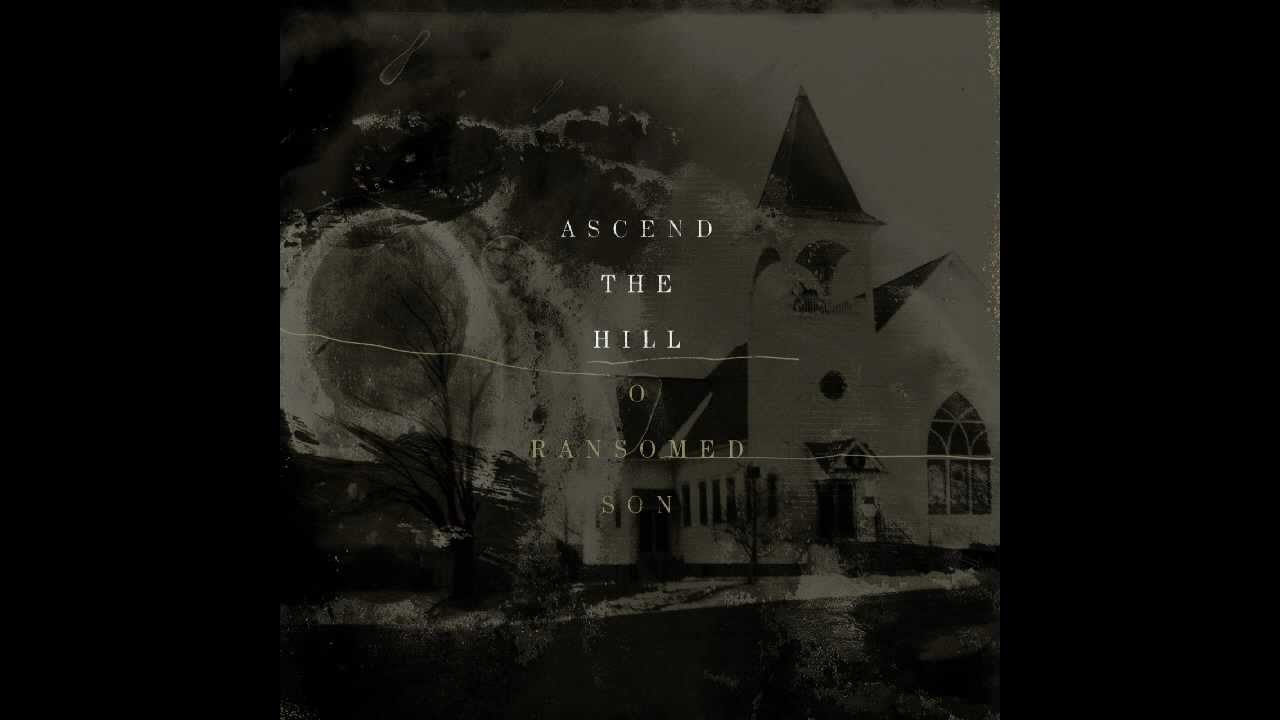 Ascend the hill 01 so good to us lyrics youtube ascend the hill 01 so good to us lyrics hexwebz Gallery