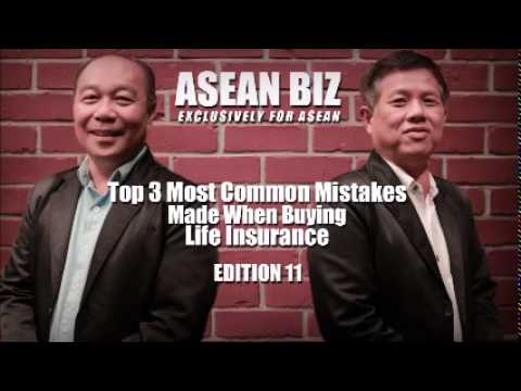 20150825 ASEAN BIZ: Top 3 Most Common Mistakes Made When Buying Life Insurance