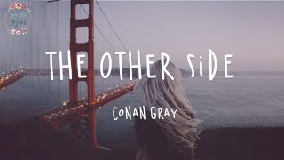 Conan Gray - The Other Side (Lyric Video)