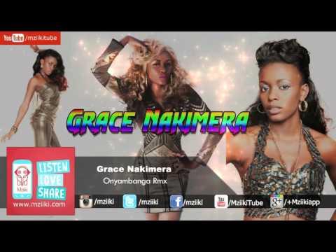 Onyambanga Rmx | Grace Nakimera