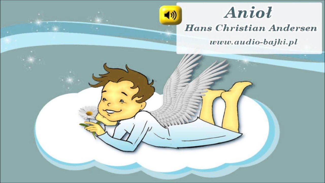 Anioł H Ch Andersen bajka do słuchania