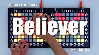 Imagine Dragons Believer NSG Remix Dual Launchpad Cover