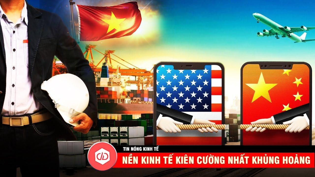 Việt Nam Là Nền Kinh Tế Kiên Cường Nhất Trong Khủng Hoảng 2020? | TIN NÓNG KINH TẾ
