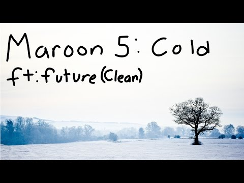 maroon-5:-cold-ft.-future-lyrics