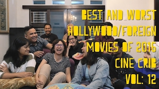 BEST & WORST HOLLYWOOD/FOREIGN MOVIES OF 2016 - Cine Crib Vol. 12 (Part 2/3)