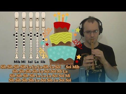 Cumpleaños Feliz (Happy Birthday,Aniversario) en FA en Flauta Dulce - Con notas-notes!