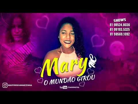 MARY MC   O MUNDÃO GIROU