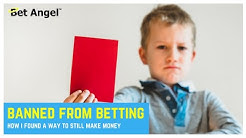 Betfair Trading: Limited then banned accounts - How bookies kicked me out of the gambling industry