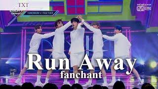 (FANCHANT)TXT - 'Run Away' Lyrics Rom/Eng