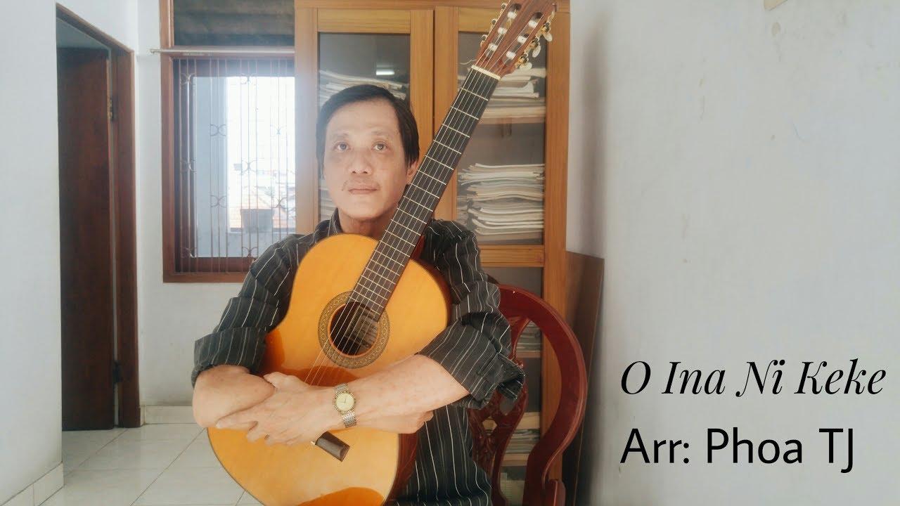 O Ina Ni Keke (Fingerstyle) Phoa TJ