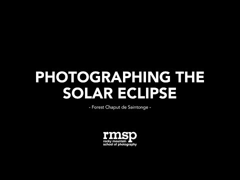 LIVE: Photographing the Solar Eclipse