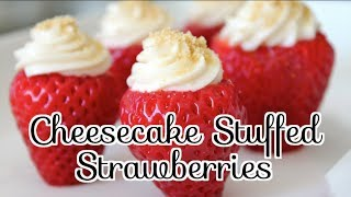 ✦ How To Make Cheesecake Stuffed Strawberries (no Bake) ✦  Noshing With Paris
