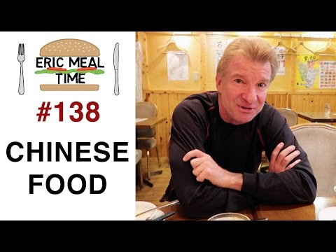 Chinese Food - Eric Meal Time #138