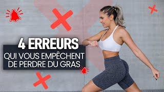 CE QUE VOUS NE DEVEZ PLUS FAIRE (4 erreurs qui vous empêchent de perdre du gras)