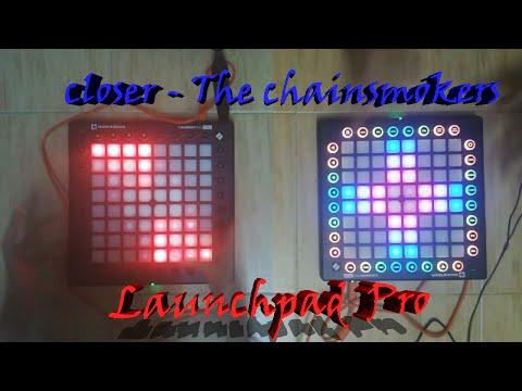 The Chainsmokers - Closer Lyrics [Launchpad Pro]