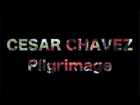 2018 Cesar Chavez Pilgrimage