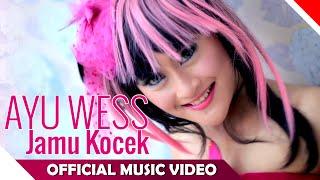 Ayu Wess - Jamu Kocek - Official Music Video - NAGASWARA