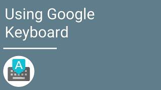 Gboard – Клавіатура Google
