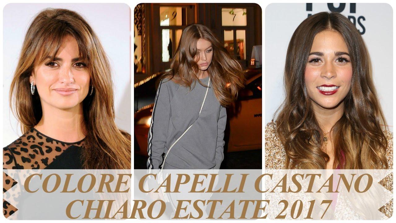 Colore Capelli Castano Chiaro Estate 2017