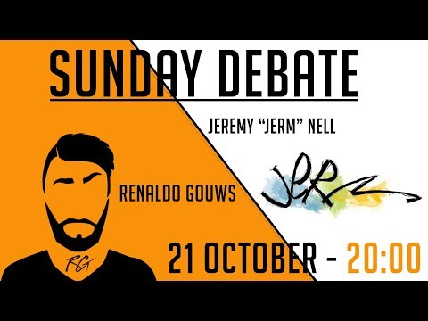 "Sunday Debate | Jeremy ""Jerm"" Nell 