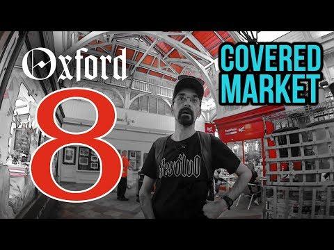 Oxford 8. rész – Covered Market (fedett piaccsarnok)