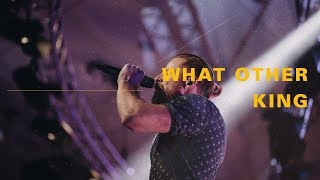 What Other King - Live from C3 Church Oxford Falls