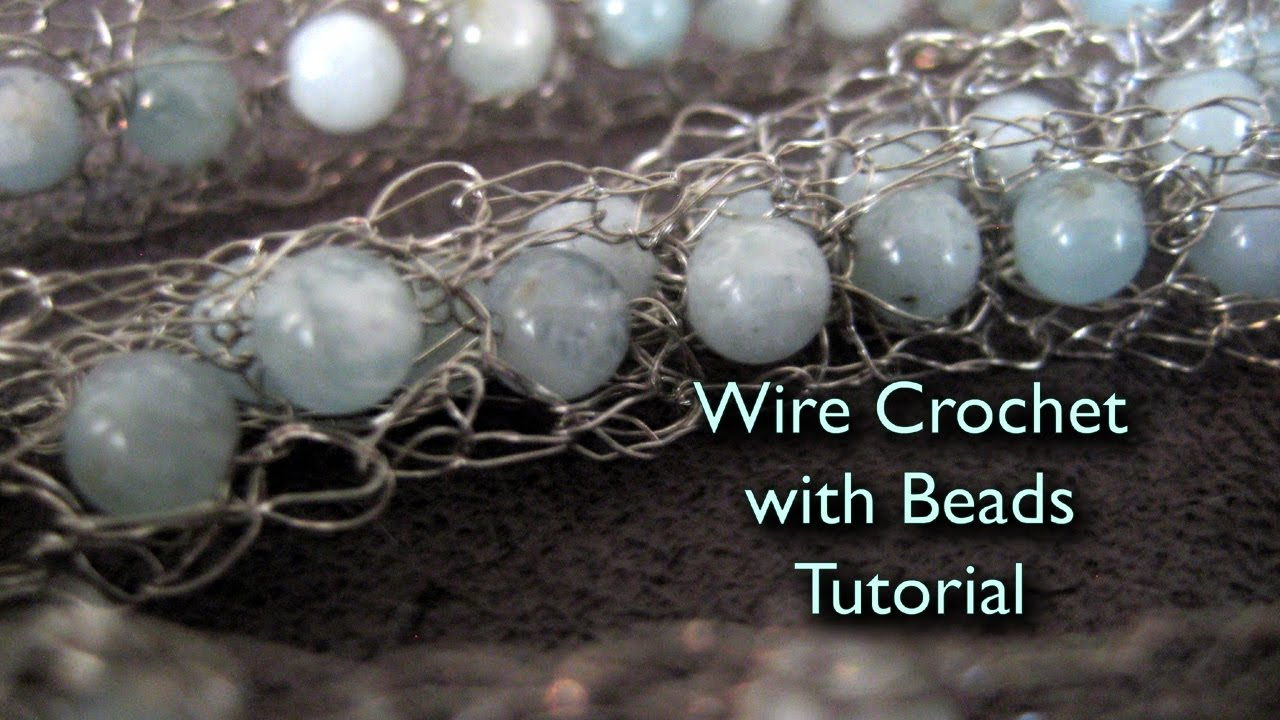 Wire Crochet Bracelet with Beads Tutorial - YouTube