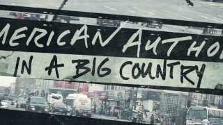 American Authors - In A Big Country