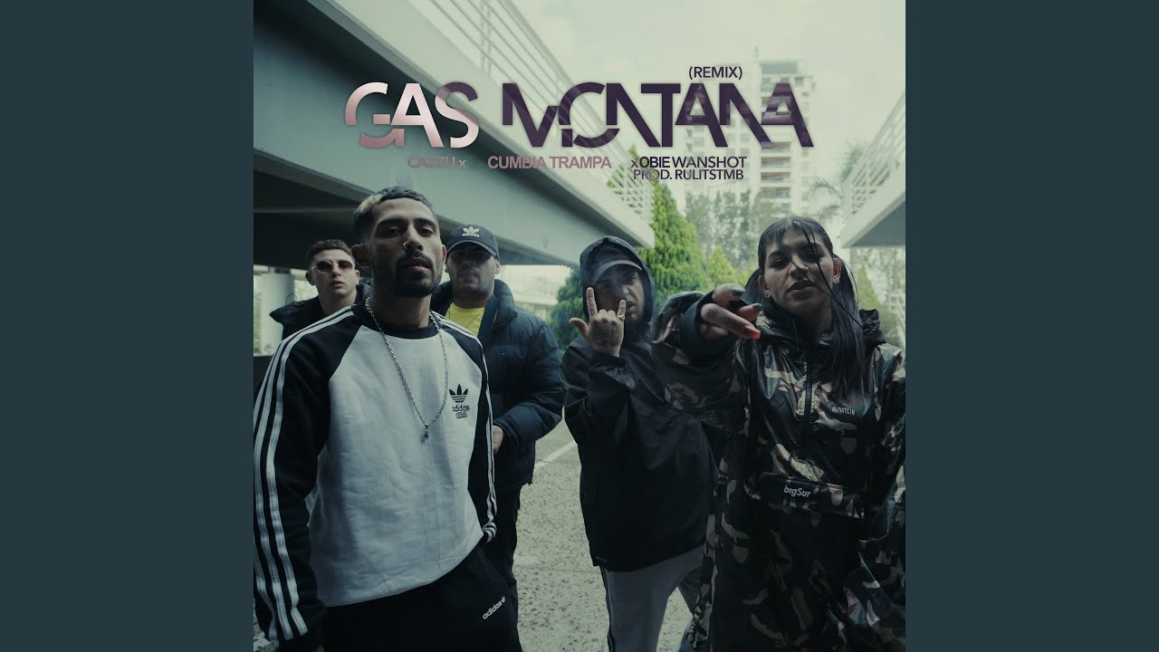 Gas Montana (Remix)